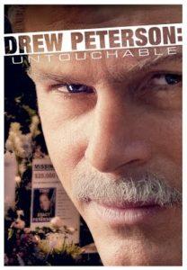 Drew Peterson: Untouchable, a Lifetime Original Movie