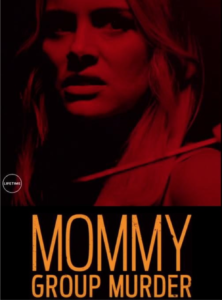 S5E11 Mommy Group Murder
