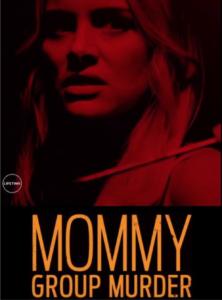 S5E11 Mommy Group Murder